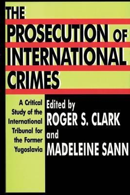 The Prosecution of International Crimes