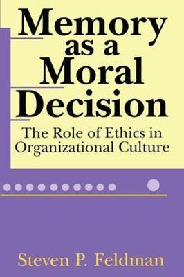 Memory as a Moral Decision