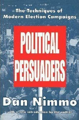 The Political Persuaders
