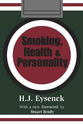 Smoking, Health and Personality