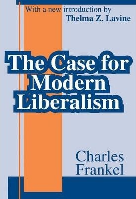 The Case for Modern Liberalism
