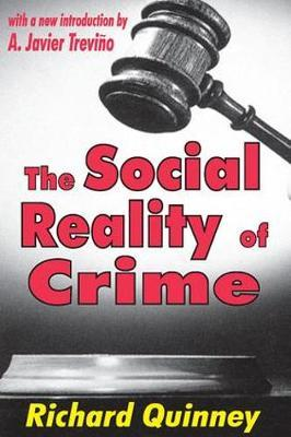 The Social Reality of Crime