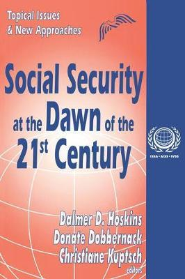 Social Security at the Dawn of the 21st Century