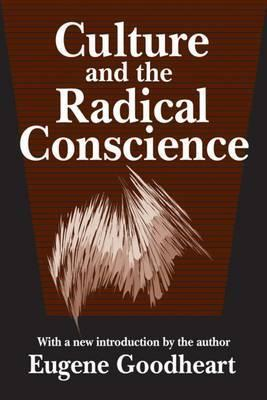 Culture and the Radical Conscience