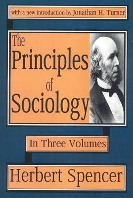 The Principles of Sociology: Volumes 1, 2 & 3