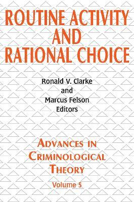 Routine Activity and Rational Choice: Volume 5