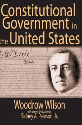 Constitutional Government in the United States