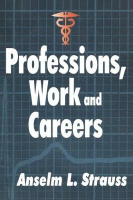 Professions, Work and Careers