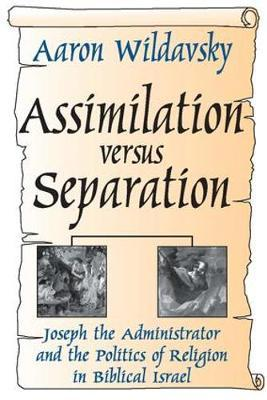 Assimilation versus Separation