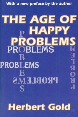 The Age of Happy Problems
