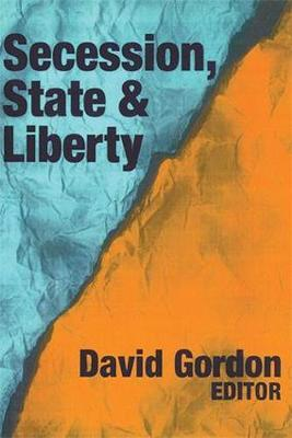 Secession, State and Liberty