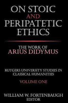 On Stoic and Peripatetic Ethics