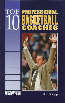 Top 10 Professional Basketball Coaches