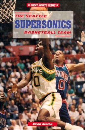 The Seattle Supersonics Basketball Team