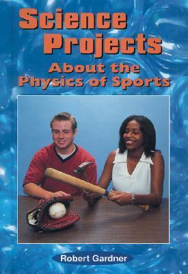 Science Projects about the Physics of Sports