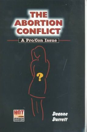 The Abortion Conflict