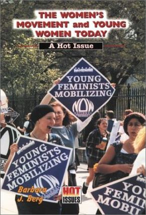 The Women's Movement and Young Women Today