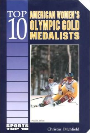 Top 10 American Women's Olympic Gold Medalists