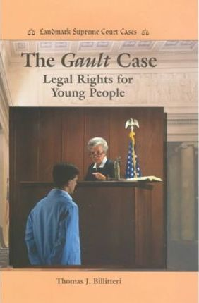 The Gault Case