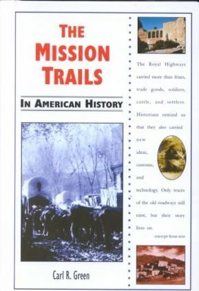 The Mission Trails in American History