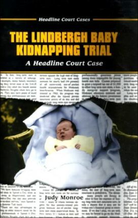 The Lindbergh Baby Kidnapping Trial