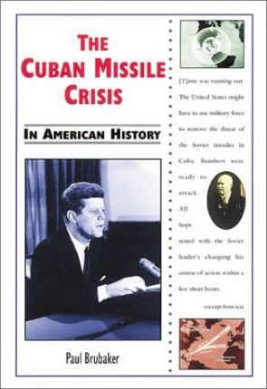 The Cuban Missile Crisis in American History