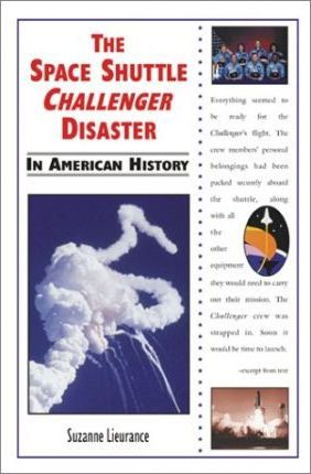 The Space Shuttle Challenger Disaster in American History