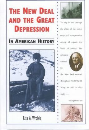 The New Deal and the Great Depression in American History