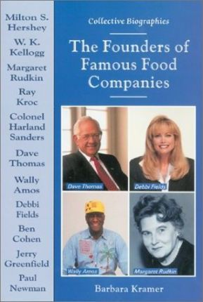 The Founders of Favorite Food Companies