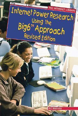 Internet Power Research Using the Big6 Approach