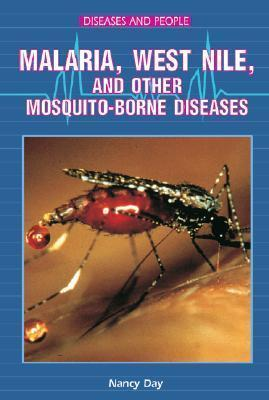 West Nile, Malaria, and Other Mosquito-Borne Diseases