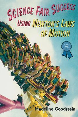 Science Fair Success Using Newton's Laws of Motion