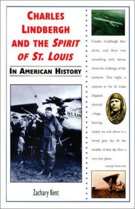 Charles Lindbergh and the Spirit of St. Louis in American History