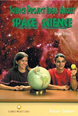 Science Project Ideas About Space Science