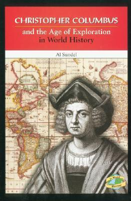 Christopher Columbus and the Age of Exploration in World History