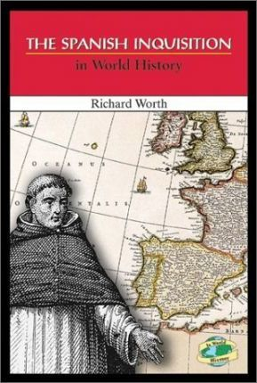 The Spanish Inquisition in World History