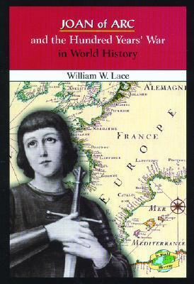 Joan of Arc and the Hundred Years' War in World History