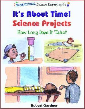 It's about Time! Science Projects