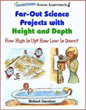 Far-Out Science Projects with Height and Depth