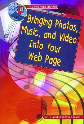 Bringing Photos, Music, and Video Into Your Web Page