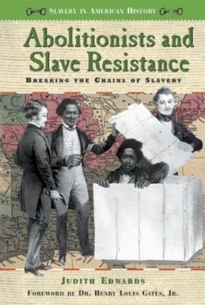 Abolitionists and Slave Resistance