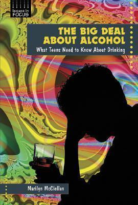 The Big Deal About Alcohol