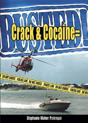 Crack & Cocaine = Busted!