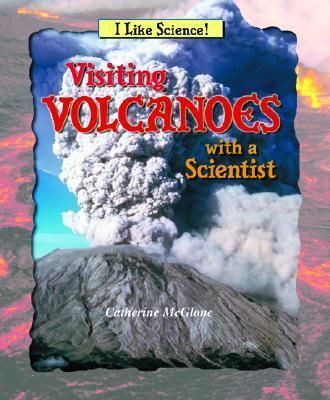 Visiting Volcanoes with a Scientist