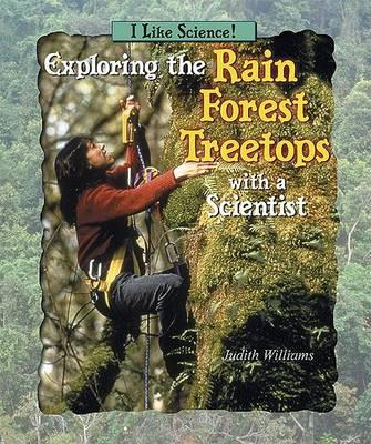 Exploring the Rain Forest Treetops with a Scientist