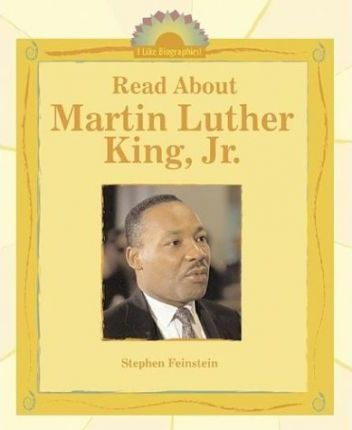 Read About Martin Luther King, Jr