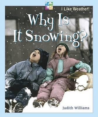 Why Is It Snowing?