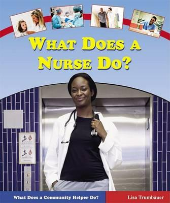 What Does a Nurse Do?