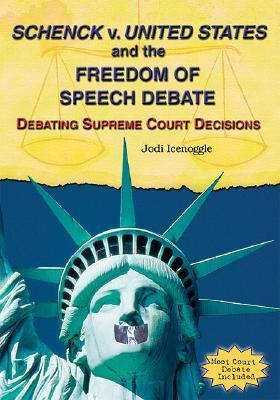 Schenck v. United States and the Freedom of Speech Debate