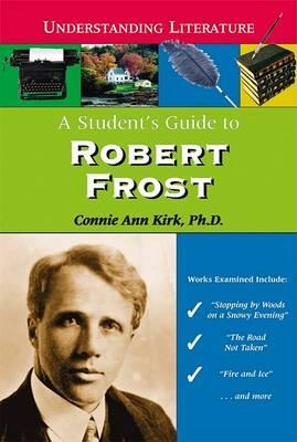 A Student's Guide to Robert Frost